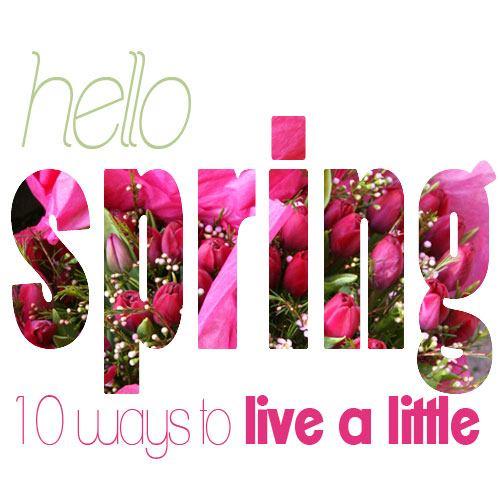 enjoy spring, spring inspiration, motivation, spring time, lifestyle