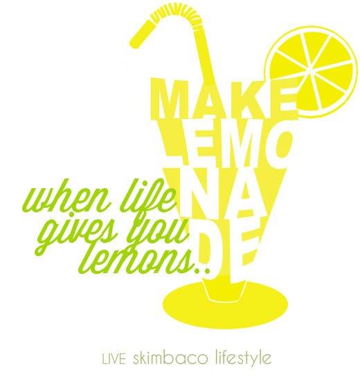 when life gives you lemons, make lemonade quote