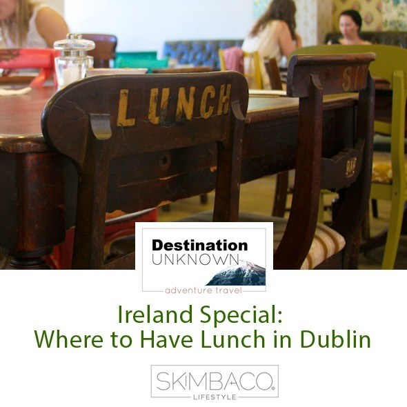 Where to have lunch in Dublin I @SatuVW I Destination Unknown