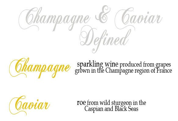 Champagne and Caviar defined