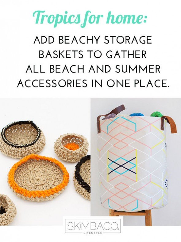 If your summer plan is to spend as much time outdoors as possible - make it easy to leave the house for summer fun! Add storage baskets for small items like sunglasses, sun lotion, and pool pass, and larger storage baskets for summer totes, flip flops and beach towels. These will help you to stay organized and get out of the house for summer fun as fast as possible! Shop at SkimbacoShop.com